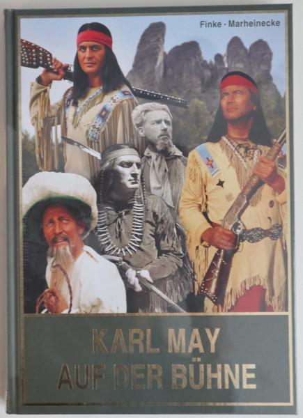 Karl May auf der Bühne Band 1