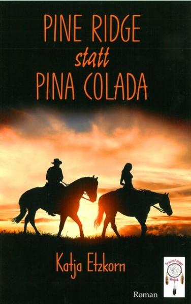 Pine Ridge statt Pina Colada