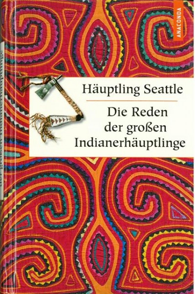 Die Reden der großen Indianerhäuptlinge