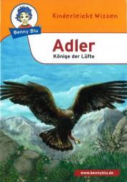 Adler - Könige der Lüfte