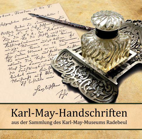 Karl-May-Handschriften aus der Sammlung des Karl-May-Museums Radebeul