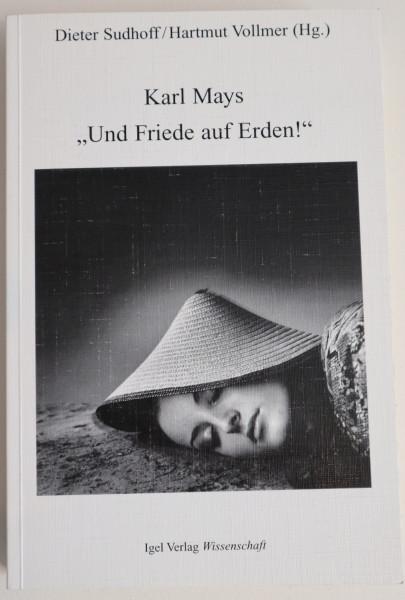 """Karl Mays """"Und Friede auf Erden"""""""