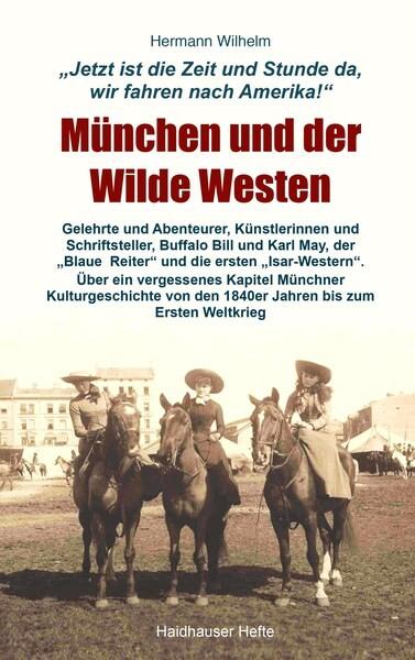 München und der Wilde Westen