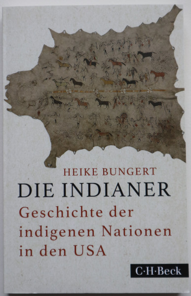 Die Indianer – Geschichte der indigenen Nationen in den USA