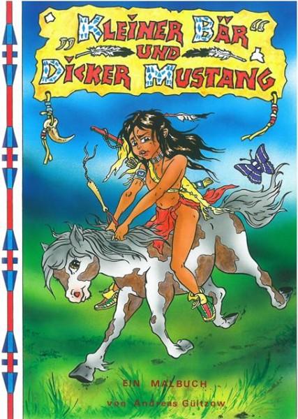 Kleiner Bär und Dicker Mustang