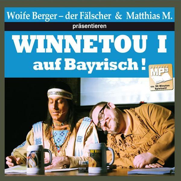 Winnetou I auf Bayrisch