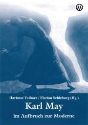 Karl May im Aufbruch zur Moderne