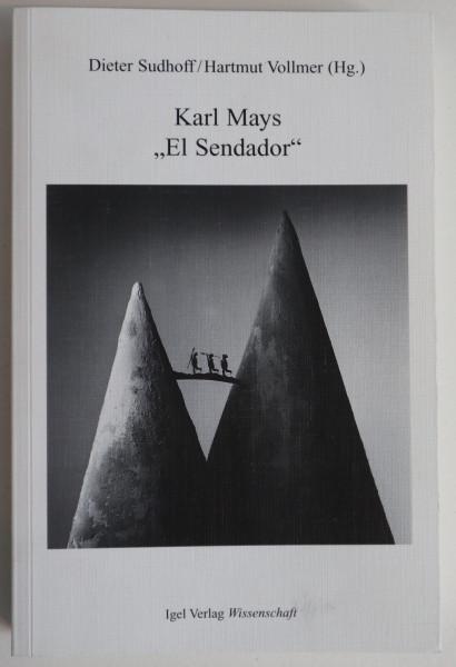 """Karl Mays """"El Sendador"""""""