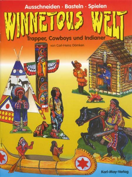 Winnetous Welt - Trapper, Cowboys und Indianer