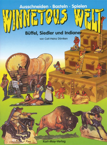 Winnetous Welt - Büffel, Siedler und Indianer