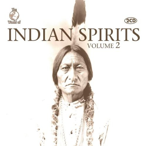 Indian Spirits Volume 2