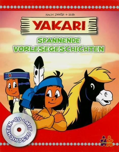 Yakari. Spannende Vorlesegschichten