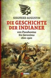 Siegfried Augustin: Die Geschichte der Indianer