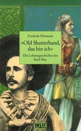 'Old Shatterhand, das bin ich'