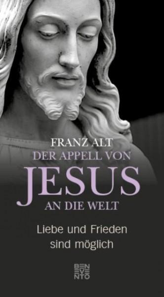 Der Appell des Jesus an die Welt