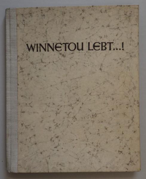 Winnetou Lebt…!