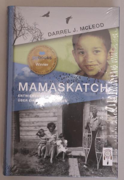 Mamaskatch – Entwicklungsroman über einen Cree Jungen