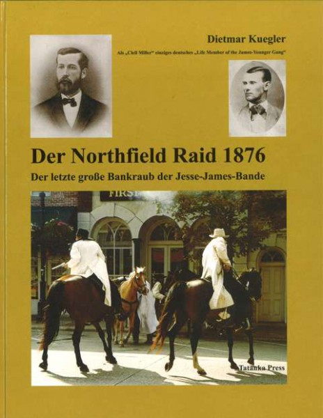 Der Northfield-Raid 1876