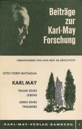 Karl May, Traum eines Lebens - Leben eines Träumers