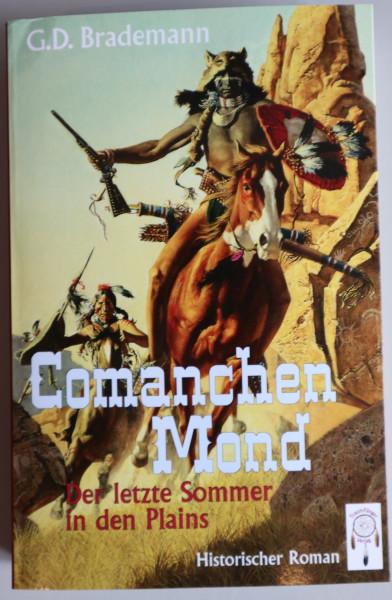 Comanchen Mond 2 – Der letzte Sommer in den Plains