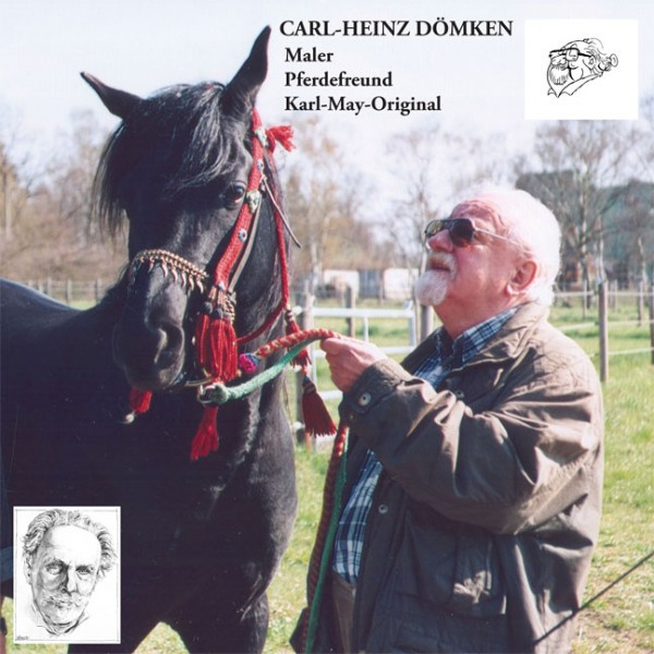Carl-Heinz Dömken - Maler, Pferdefreund, Karl-May-Original