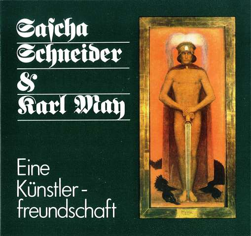 Sascha Schneider & Karl May
