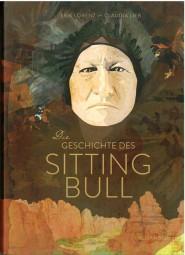 Die Geschichte des Sitting Bull