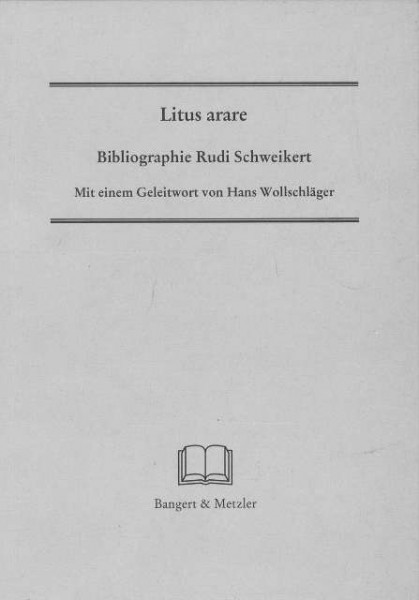 Litus arare. Bibliographie Rudi Schweikert