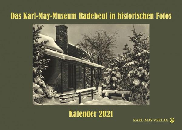 Das Karl-May-Museum Radebeul in historischen Fotos Kalender 2021