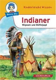 Indianer - Wigwam und Büffeljagd