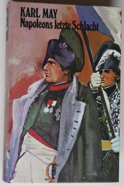 Napoleons letzte Schlacht