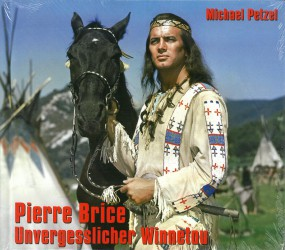 Pierre Brice- Unvergesslicher Winnetou