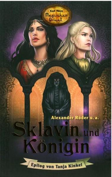 Sklavin und Königin