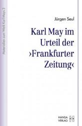 Karl May im Urteil der