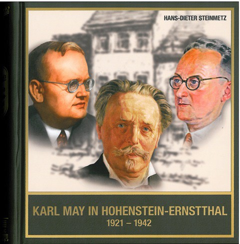 Karl May in Hohenstein-Ernstthal 1921 - 1942