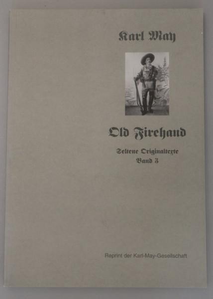 Old Firehand Reprint der Karl May Gesellschaft