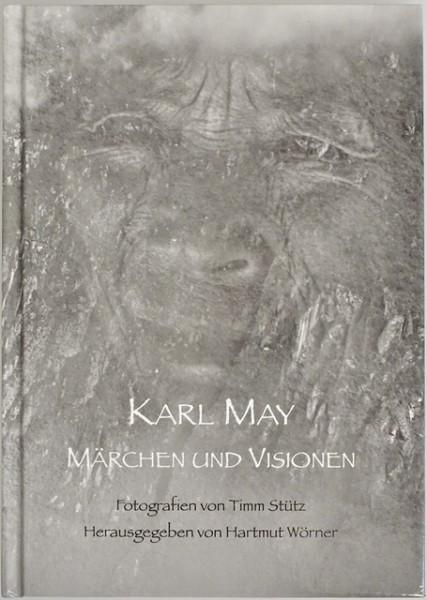 Karl May - Märchen und Visionen
