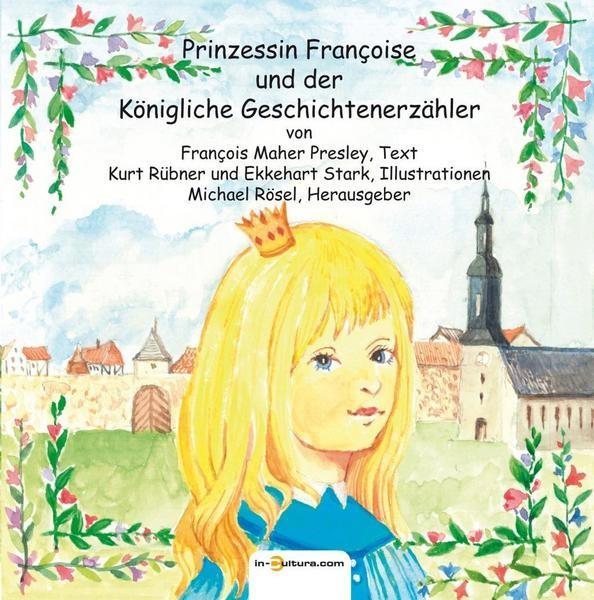 Prinzessin Francoise und der königliche Geschichtenerzähler