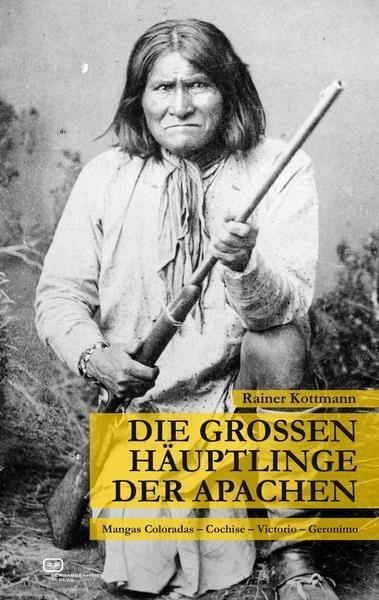 Die großen Häuptlinge der Apachen