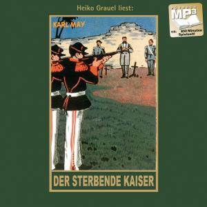 Hörbuch Der Sterbende Kaiser (mp3)
