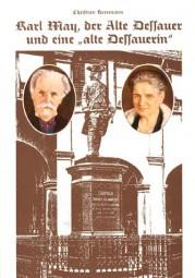 Karl May, der alte Dessauer und die alte Dessauerin