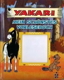 Yakari Mein schönstes Vorlesebuch