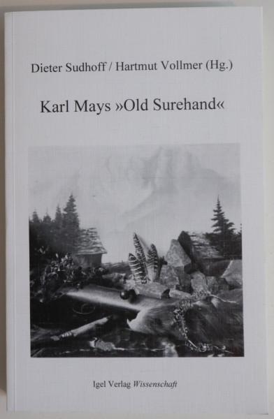 """Karl Mays """"Old Surehand"""""""